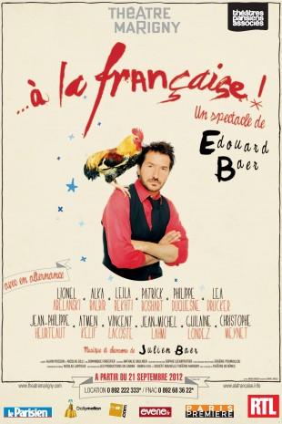 … à la française ! Avec la troupe d'Edouard Baer