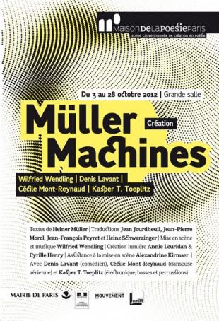Müller Machines, montage de textes d'Heiner Müller