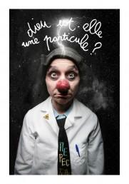 Emma la clown – Dieu est-elle une particule?