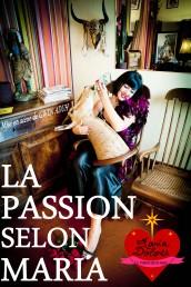 Maria Dolores – La Passion selon Maria