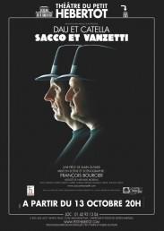 Sacco et Vanzetti avec Jacques Dau, Jean-Marc Catella