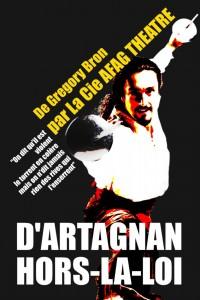 D'Artagnan hors-la-loi, par la compagnie AFAG théâtre