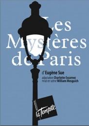 Les mystères de Paris d'Eugène Sue, mise en scèneWilliam Mesguich