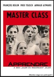 La Master Class de François Rollin, Fred Tousch, Arnaud Aymard