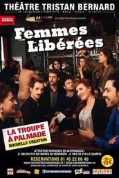 Femmes libérées, avec la troupe à Palmade