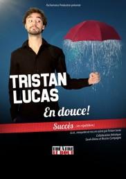 Tristan Lucas – En douce !