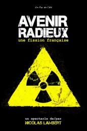 Nicolas Lambert – Avenir Radieux, une fission française