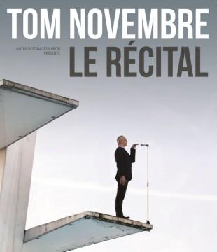 Tom Novembre – Le récital