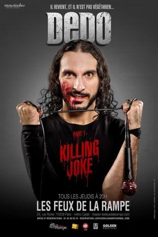 Dédo – Killing Joke part 1
