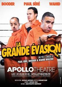 La grande évasion de Paul Séré, Wahid Bouzidi et Booder