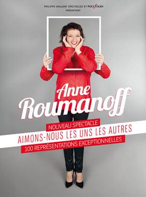 Anne Roumanoff – Aimons-nous les uns les autres