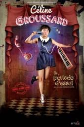 Céline Groussard – En période d'essai