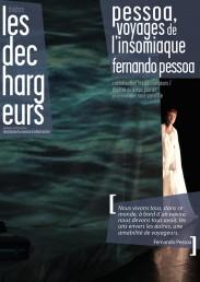 Pessoa, Voyages de l'insomniaque