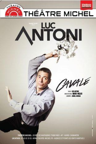 Luc Antoni Cavale, mise en scène Marc Gelas