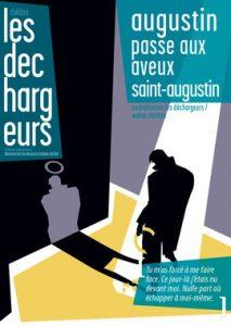Augustin passe aux aveux, avec Dominique Touzé, d'après les Confessions de Saint-Augustin