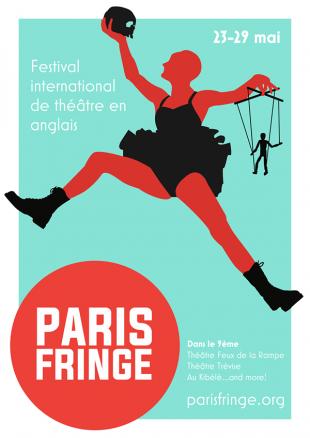 Du 23 au 29 mai, une semaine de théâtre anglophone avec le Paris Fringe Festival