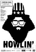 Howlin', d'AllenGinsberg, mise en scène ArnyBerry