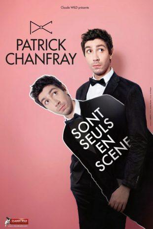 Patrick Chanfray sont seuls en scène
