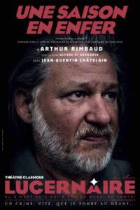 Une saison en enfer de Rimbaud, par Jean-Quentin Châtelain