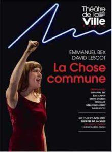 La Chose commune, d'Emmanuel Bex et David Lescot