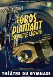 Le gros diamant du prince Ludwig, mis en scène par Gwen Aduh