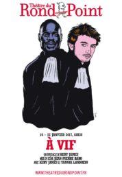 A vif de Kery James, mis en scène par Jean-Pierre Baro