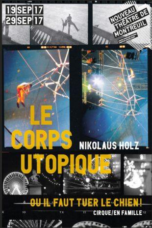 Nikolaus Holz – Le corps utopique ou il faut tuer le chien !