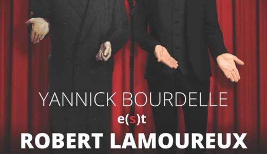 Yannick Bourdelle e(s)t Robert Lamoureux