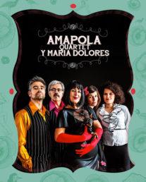 Maria Dolores y Amapola Quartet