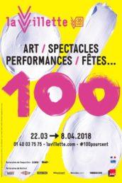 Le Festival 100% investit la Villette du 22 mars au 8 avril 2018