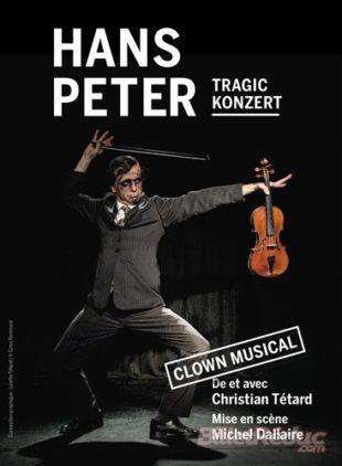Christian Tétard dans le Tragic Konzert d'Hans Peter au Samovar