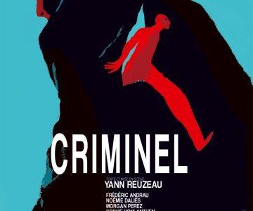 Criminel de Yann Reuzeau à la Manufacture des Abbesses