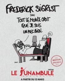Frédérick Sigrist – Tout le monde croit que je suis un mec bien