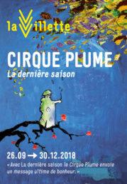 Cirque Plume – La dernière saison, à la Villette