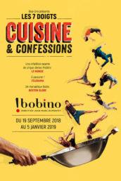 Cuisine et confessionspar les 7 Doigts à Bobino