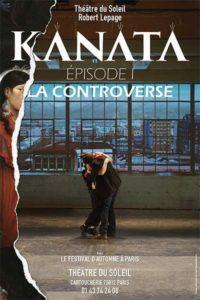 Kanata – Épisode I – La Controverse, de Robert Lepage
