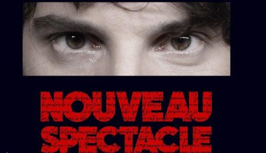 Gaspard Proust Nouveau spectacle sur Criticomique