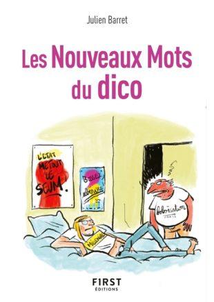 Couverture du livre Les nouveaux mots du dico par Julien Barret